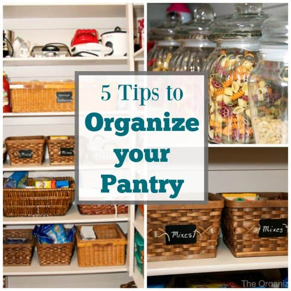 Organized Pantry And Pantry Tips: 5 Tips For Organizing Your Pantry