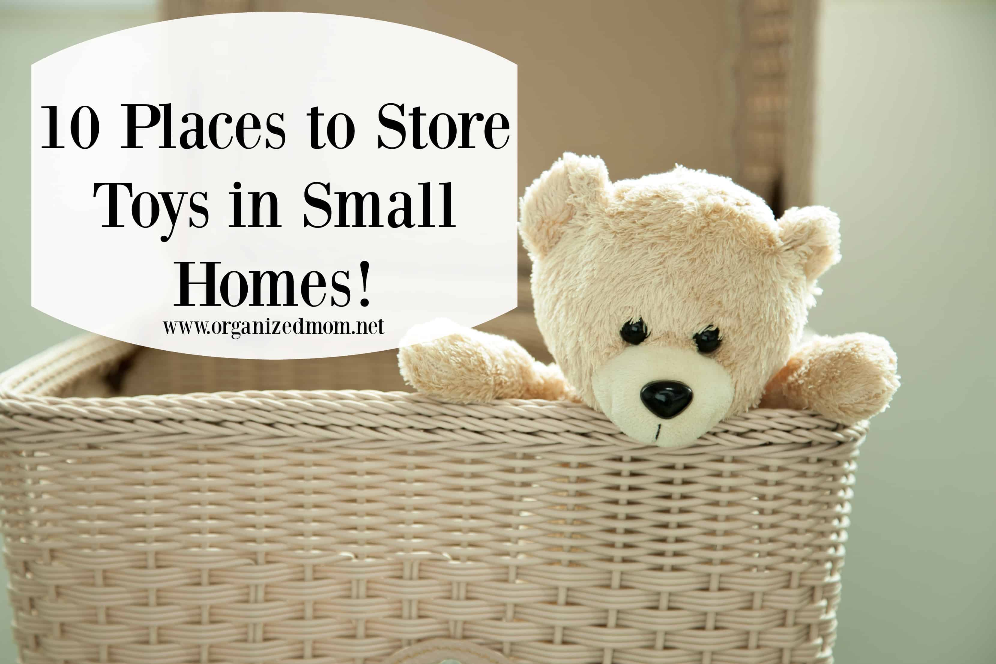 toy teddy bear in basket & 10 Ways to Store Toys in Small Living Spaces - The Organized Mom