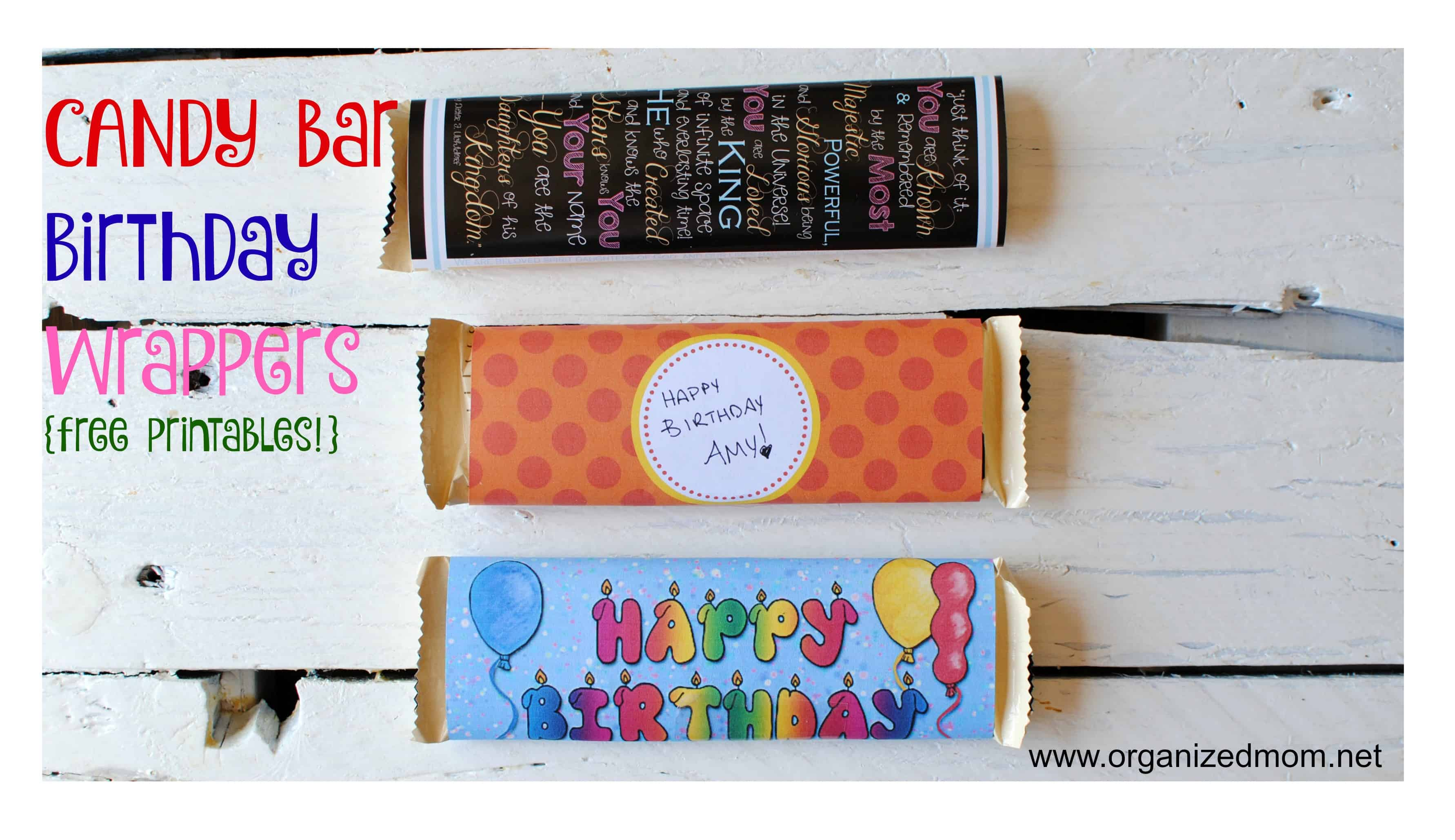 Candy Bar Birthday Wrapper Round Up The Organized Mom