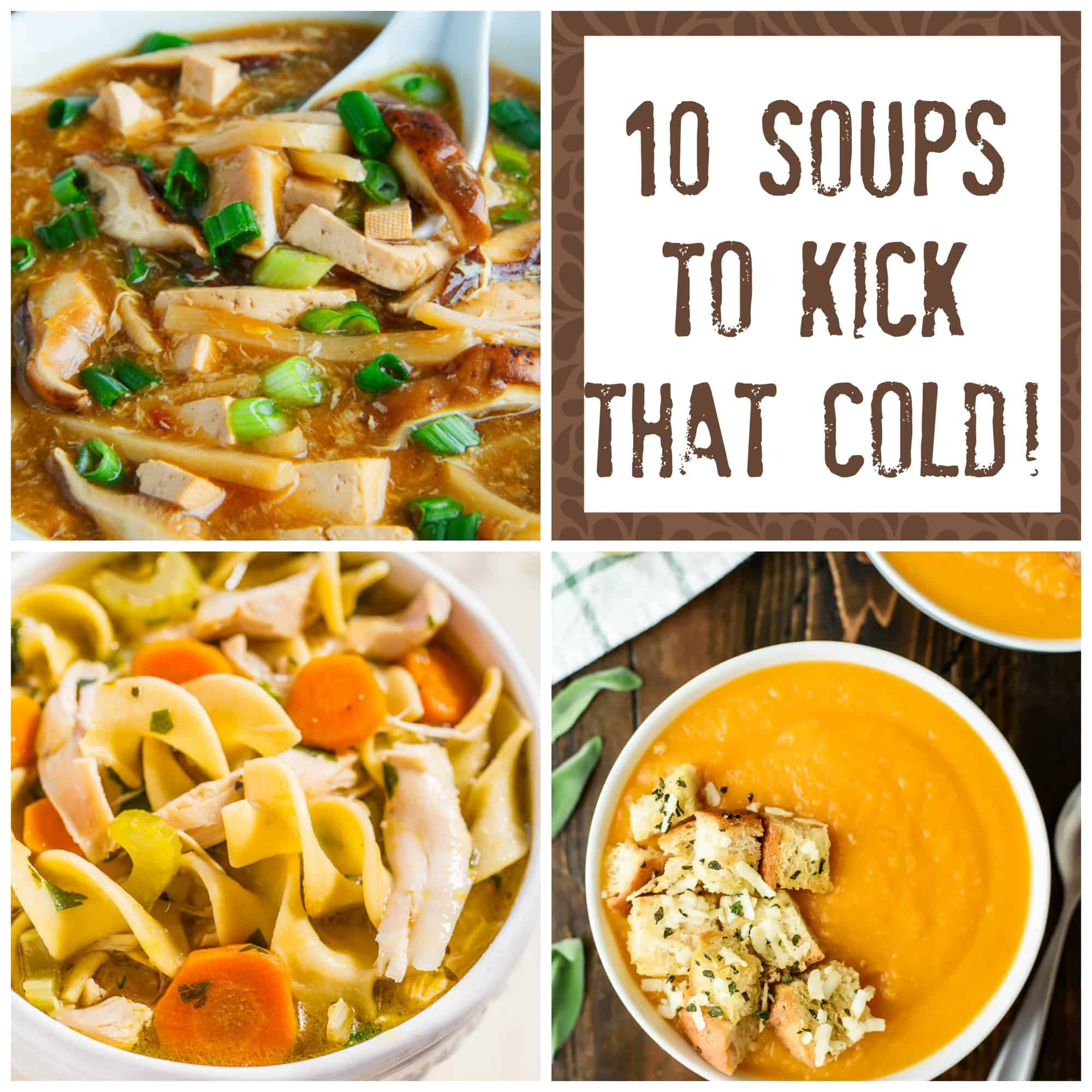 10 soups to help kids kick a cold for Soup for a cold