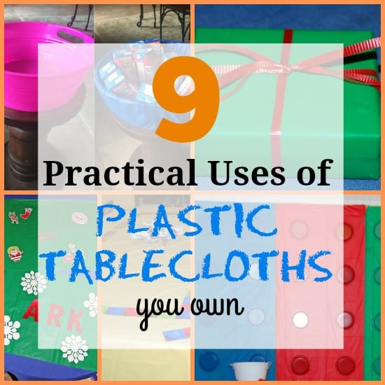9 Unconventional Uses for Plastic Tablecloths - The Organized Mom