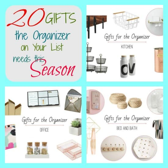 20 Gifts the Organizer On Your List Needs this season