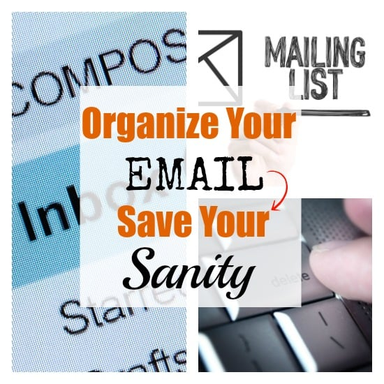 How to Organize Your Email and Save Your Sanity