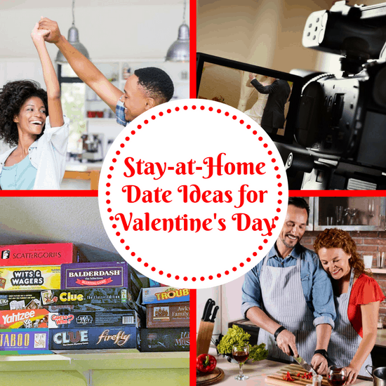Stay At Home Date Ideas For Valentine S Day The Organized Mom