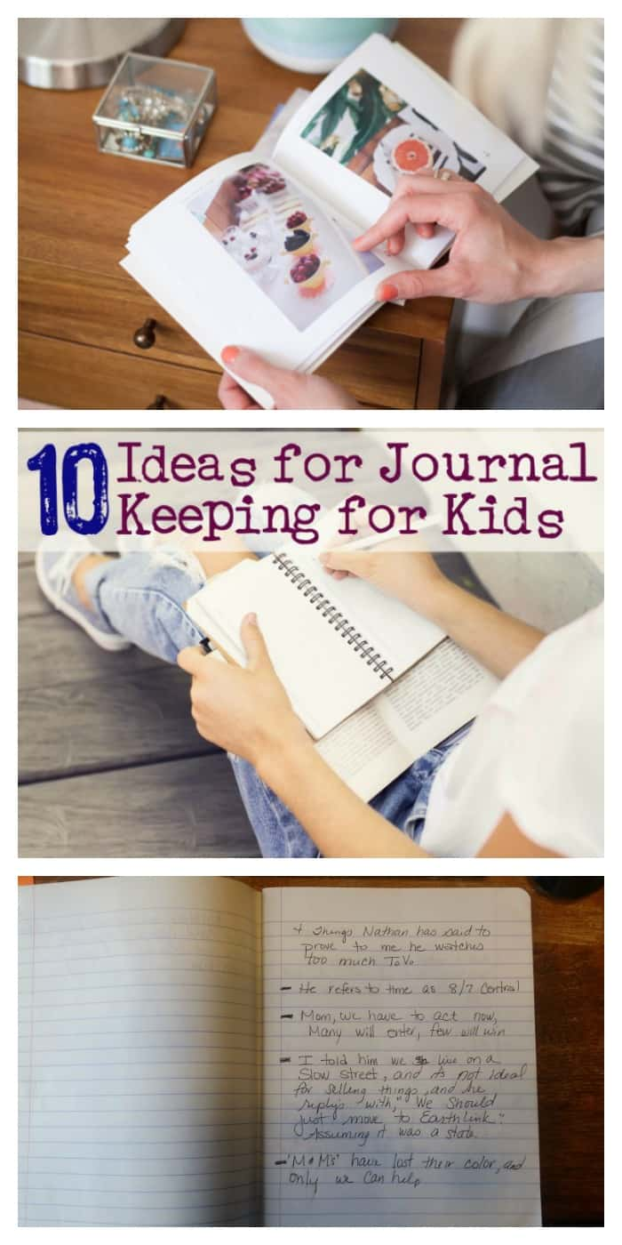 10 ideas for keeping a kids journal- parenting hacks