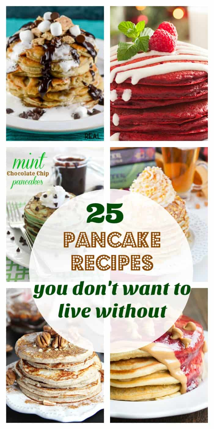 Recipes and Kitchen- 25 Pancake recipes you don't want to live without