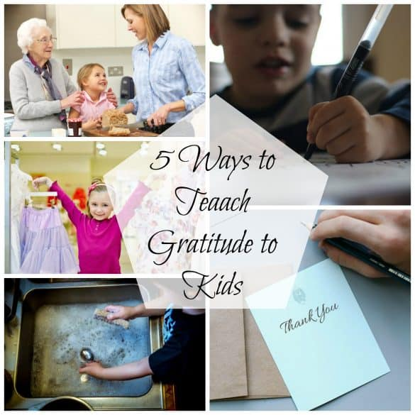 5 Ways to Teach Gratitude to Kids