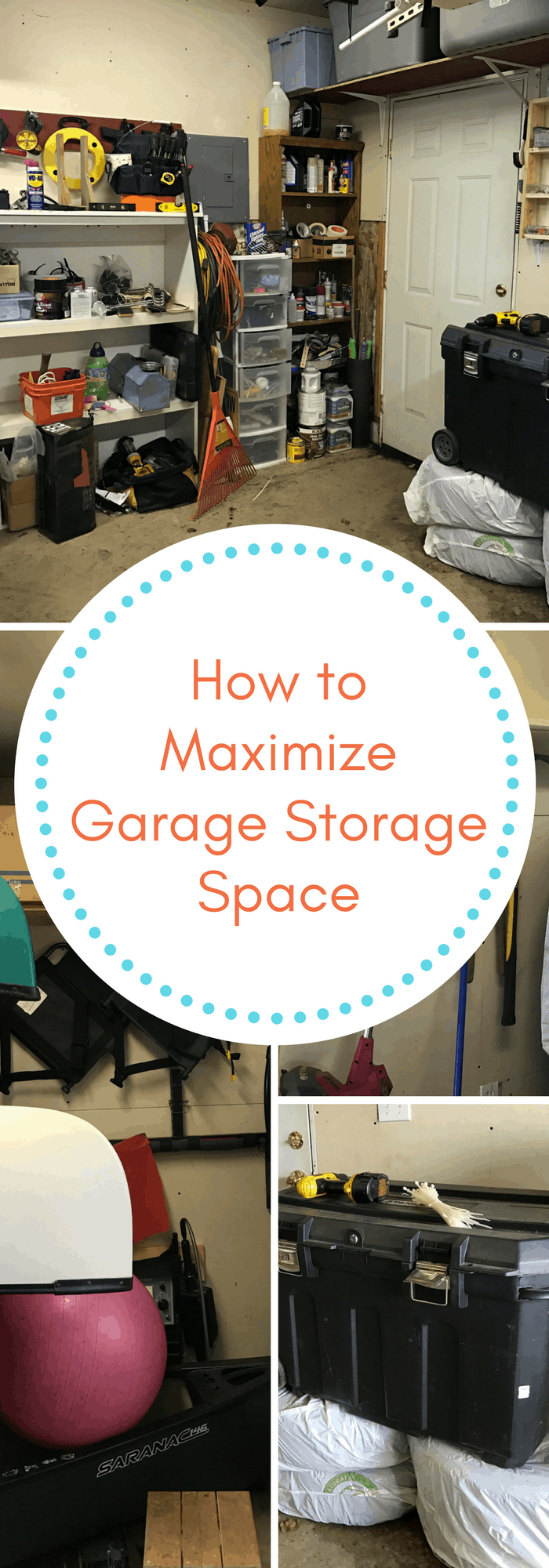 Home and DIY Maximize Garage Storage space and keep it organized