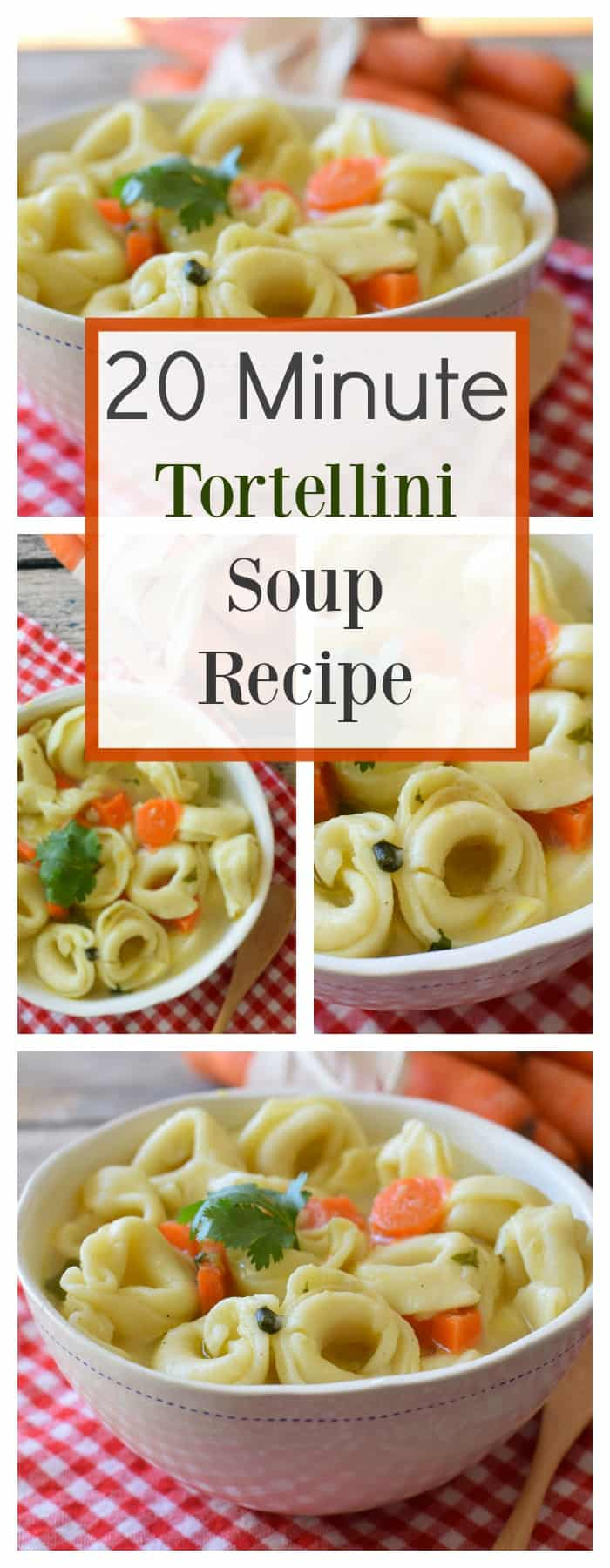 20 minute tortellini soup recipe