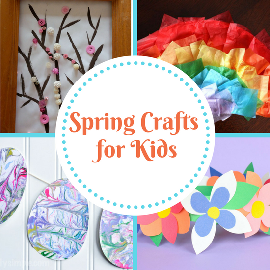 6 Colorful Spring Crafts For Kids The Organized Mom