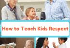 How to Teach Kids Respect