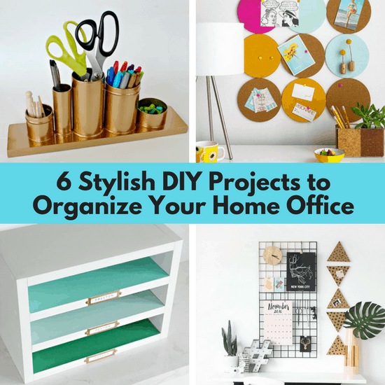 6 stylish diy projects to organize your home office the for Office diy projects