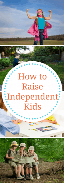 Parenting- How to raise Independent Kids