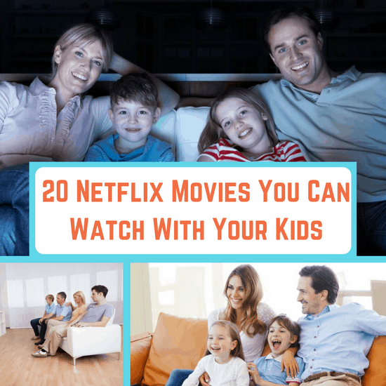 20 Netflix Movies You Can Watch With Your Kids The Organized Mom