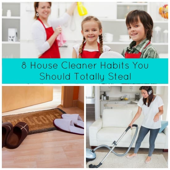 house cleaner habits