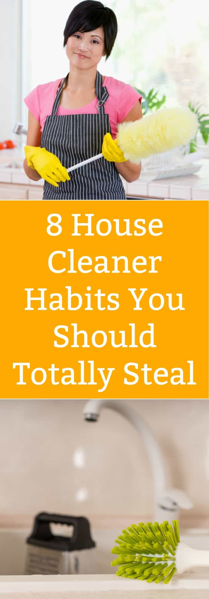 Cleaning-House Cleaner Habits You Should Steal- The Organized Mom