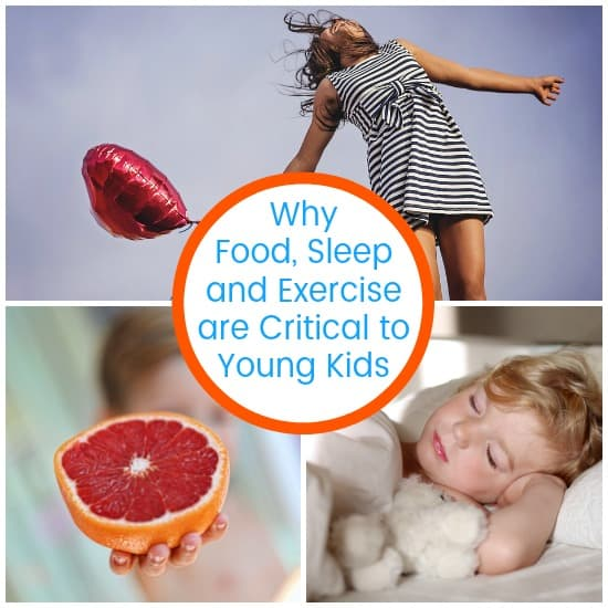 food, sleep, and exercise are critical to young kids