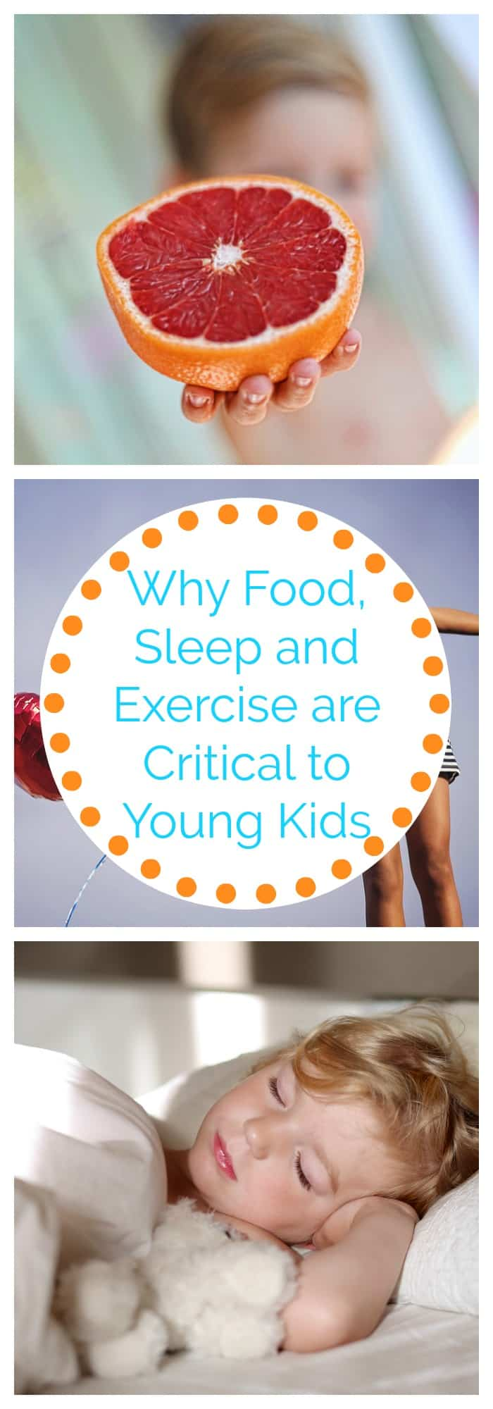 Parenting-Why Food, Sleep and Exercise are Critical to Young Kids