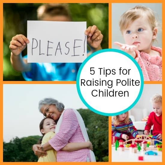 Tips for Raising Polite Children