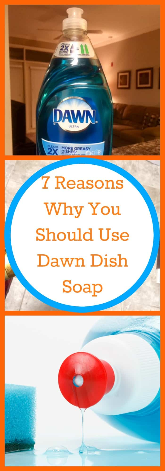 Cleaning-7 Reasons Why You Should Use Dawn Dish Soap--The Organized Mom