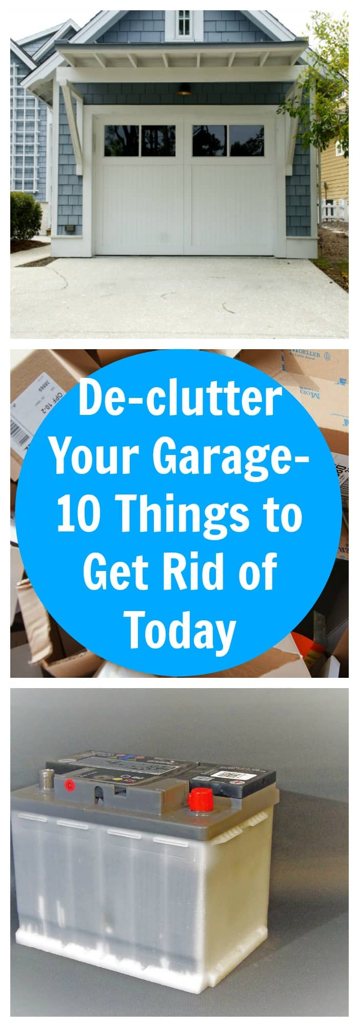 De clutter your garage 10 things to get rid of today the for How to get rid of clutter