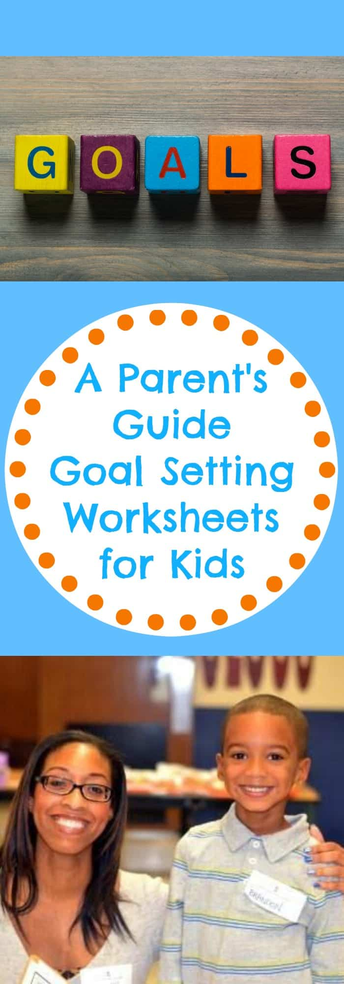 Parenting--A Parent's Guide Goal Setting Worksheets for Kids--The Organized Mom