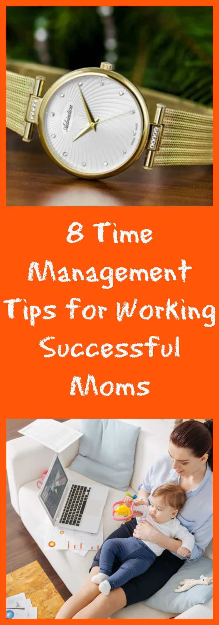 Organization--8 Time Management Tips for Working Successful Moms--The Organized Mom