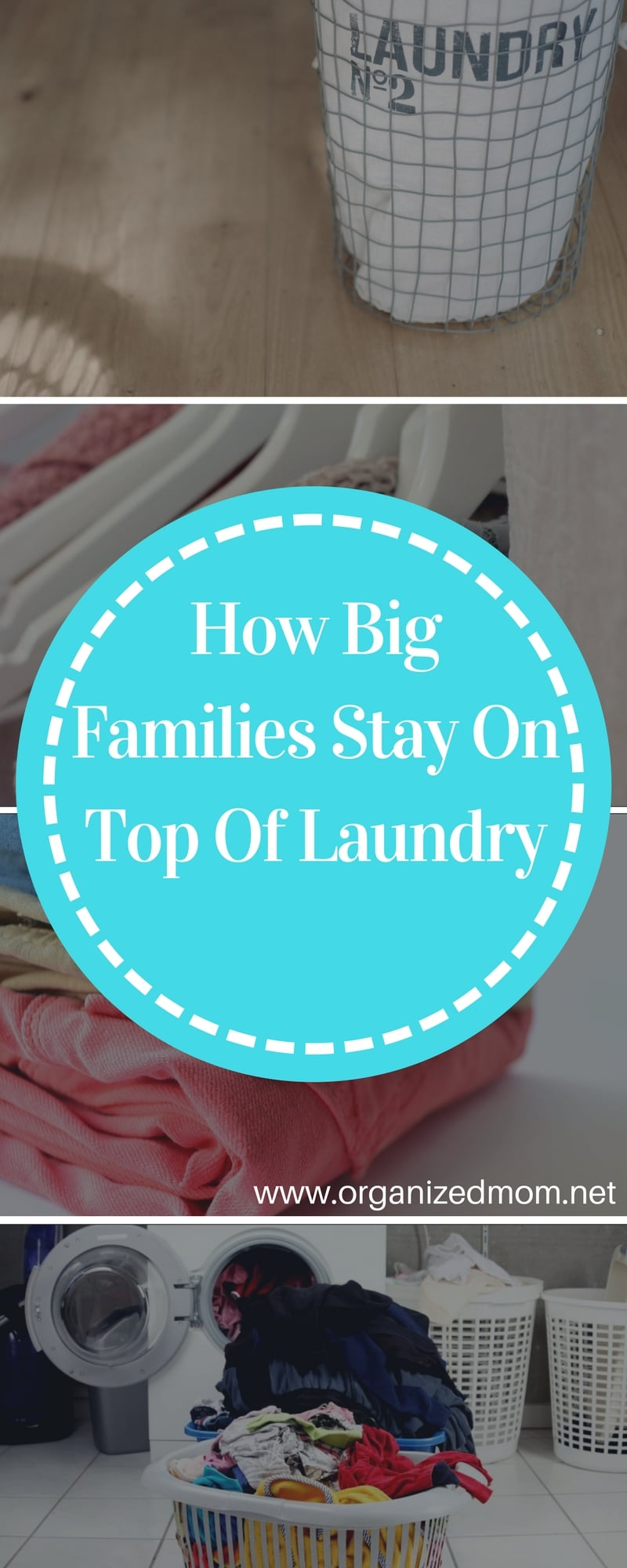 Organization--How Big Families Stay On Top of Laundry--The Organized Mom