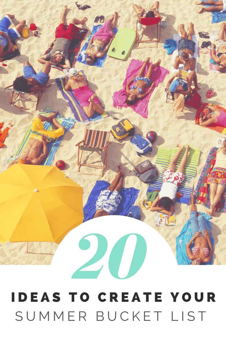 Summer--20 Ideas to Create Your Summer Bucket List--The Organized Mom