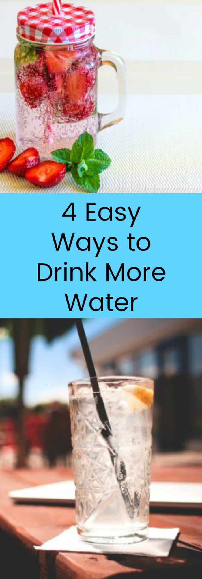 Health--4 Easy Ways to Drink More Water--The Organized Mom