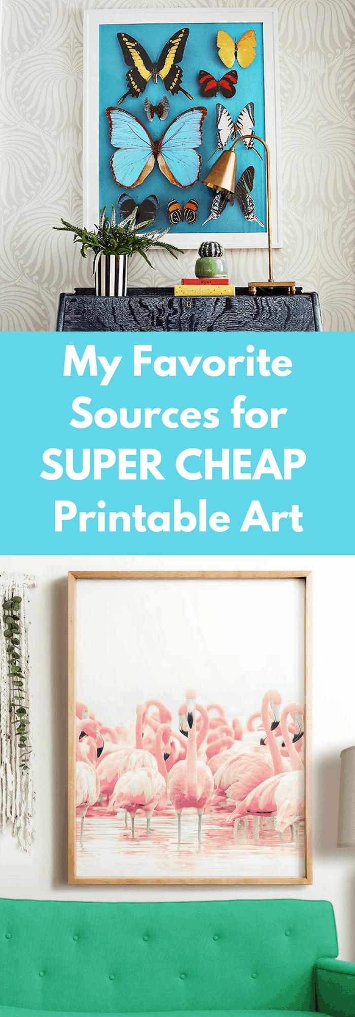 My Favorite Sources for Super Cheap Printable Art