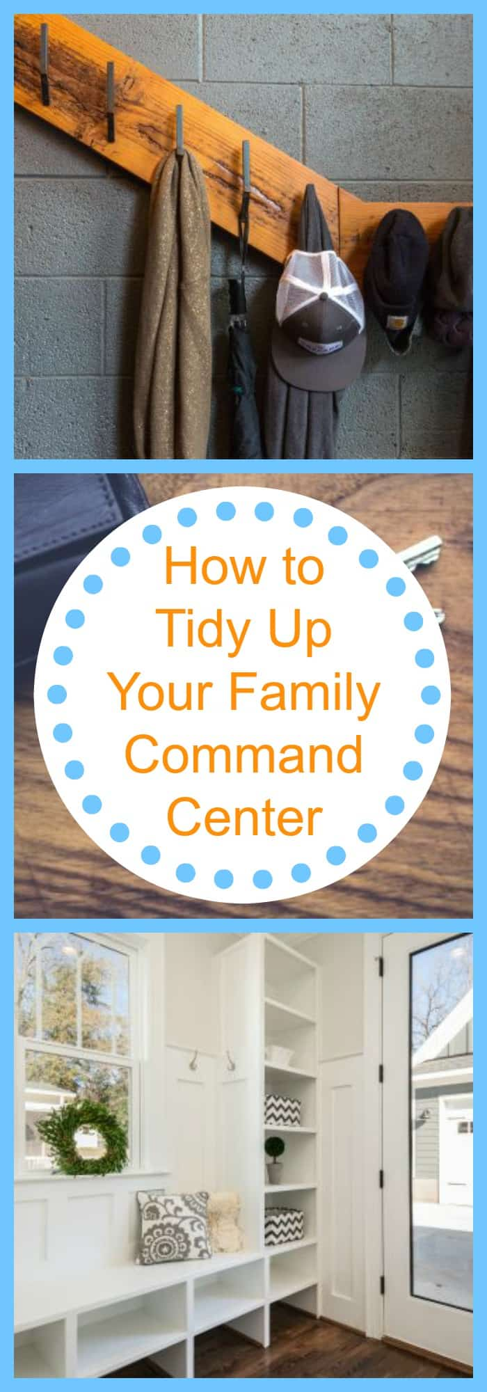 Organization--How to Tidy Up Your Family Command Center