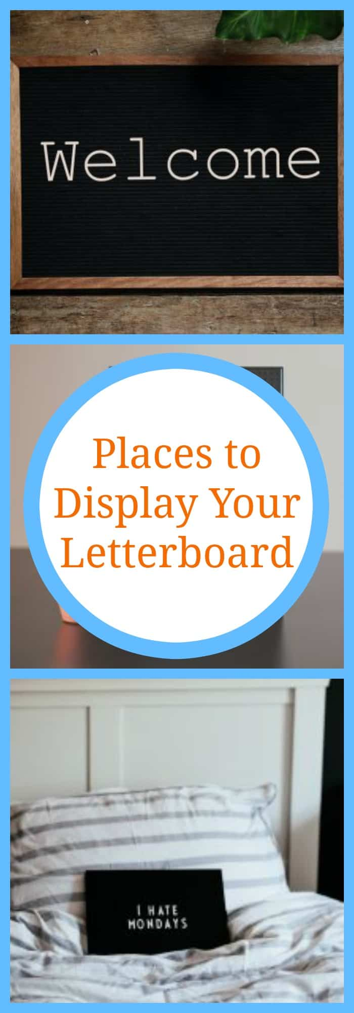 Places to Display Your Letterboard