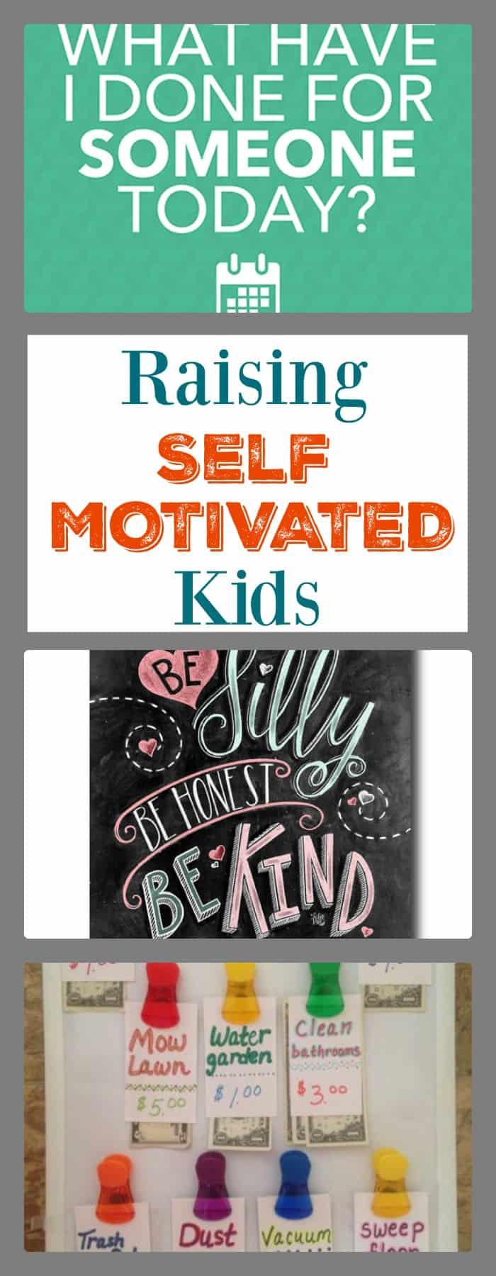 Parenting ideas- raising self motivated kids