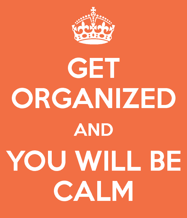 Get Organized And Be Calm The Organized Mom