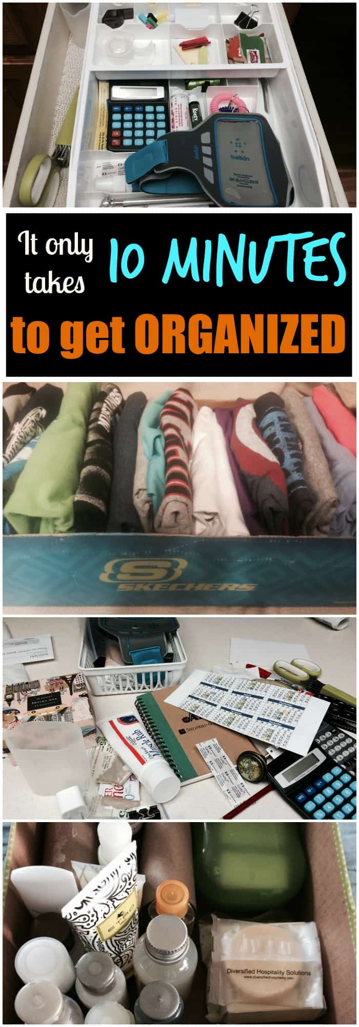 If you have 10 minutes you can get more organized today!