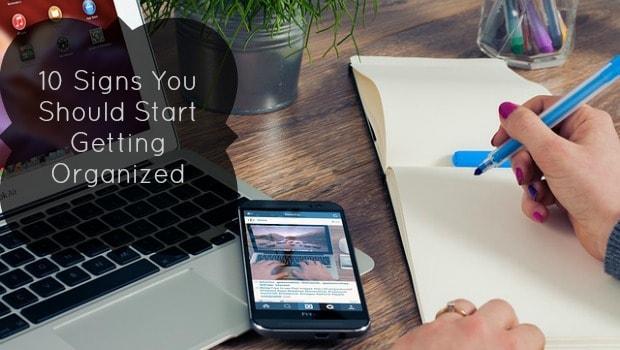 10-signs-start-organized-fi