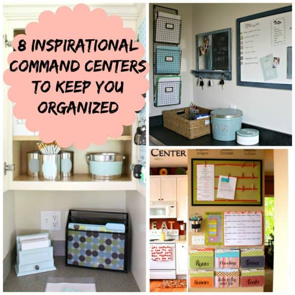 8 Inspirational Command center ideas to keep you organized