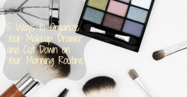 Organize Makeup routine