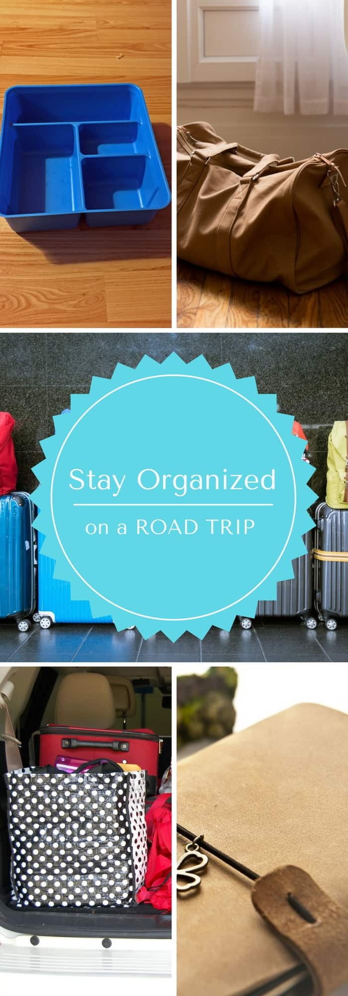 stay organized on a road trip