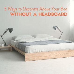 5 Ways To Decorate Above Your Bed Without A Headboard The