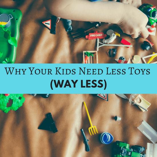 kids need less toys