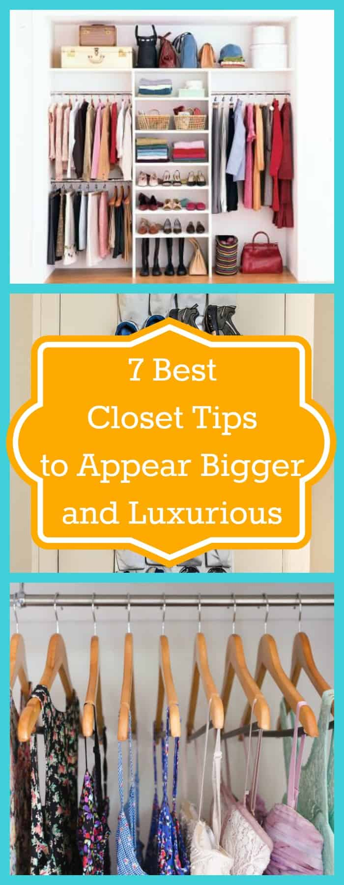 Organization--7 Best Closet Tips to Appear Bigger and Luxurious--The Organized Mom