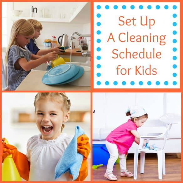 set up a cleaning schedule for kids