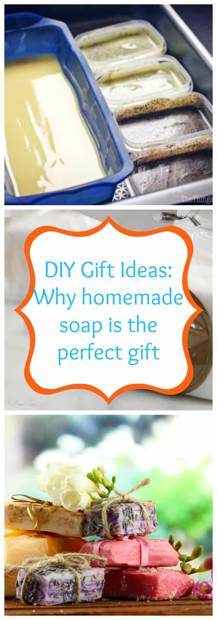 DIY--DIY Gift Ideas: Why Homemade Soap is the Perfect Gift--The Organized Mom