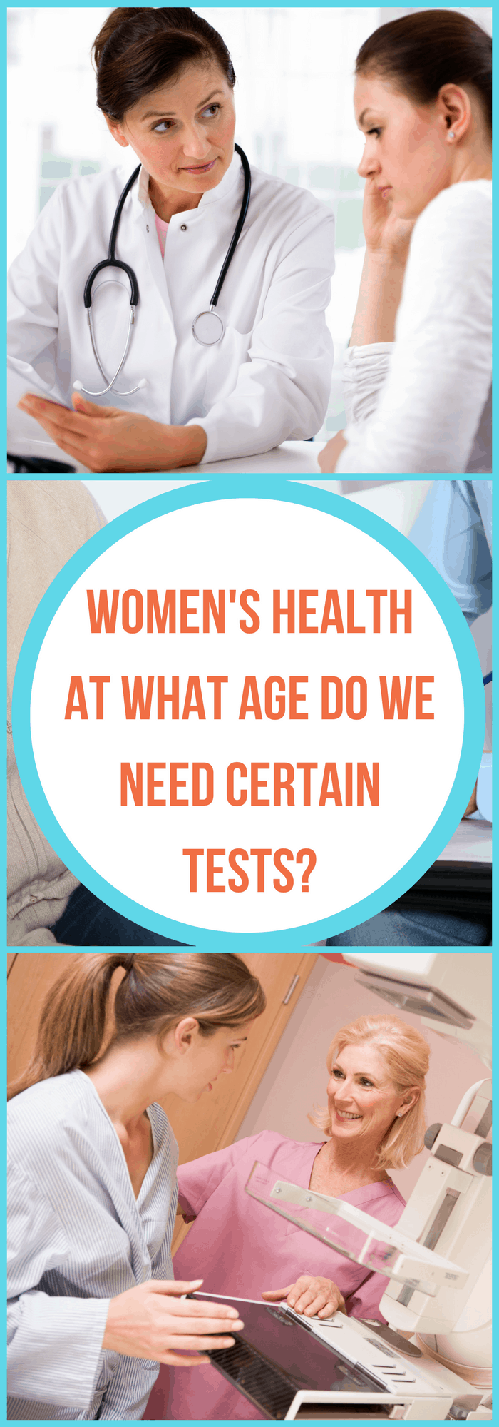 Health--Women's Health: At What Age Do We Need Certain Tests?--The Organized Mom