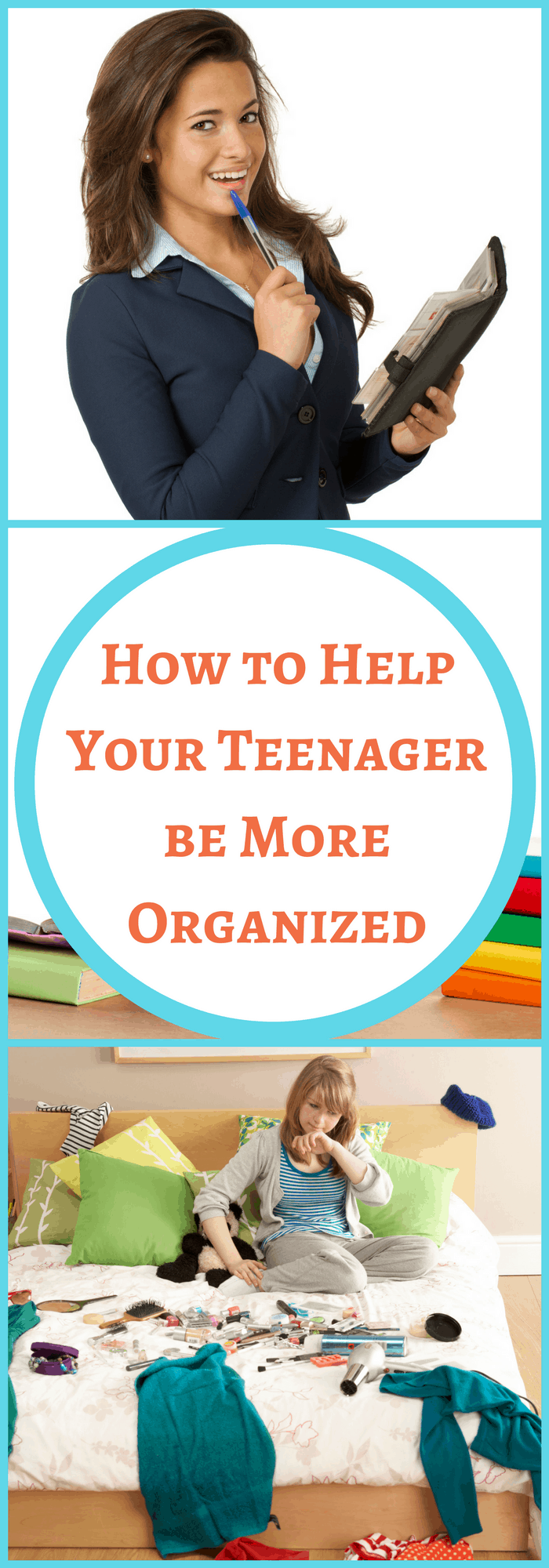 Organization--How to Help Your Teenager Be More Organized--The Organized Mom
