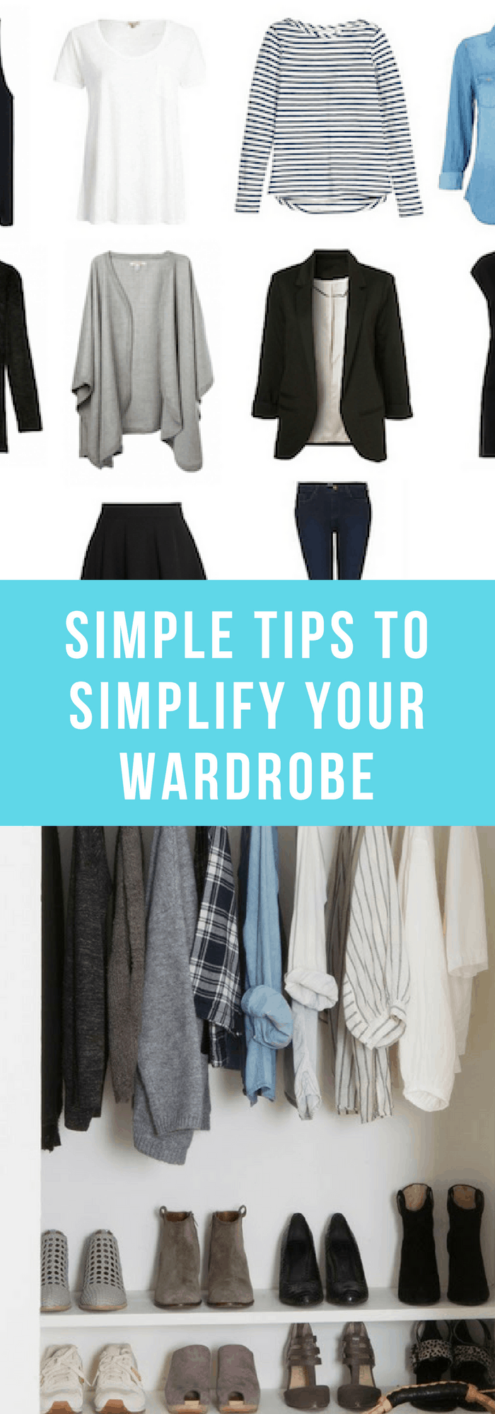 Minimalism--Siple Tips to Simplify Your Wardrobe--The Organized Mom