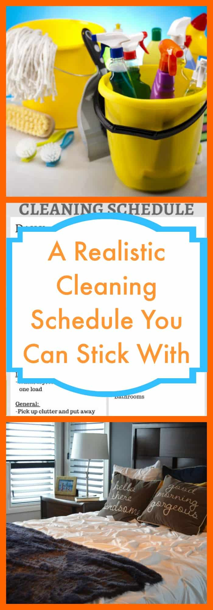 Cleaning--A Realistic Cleaning Schedule You Can Stick With--The Organized Mom