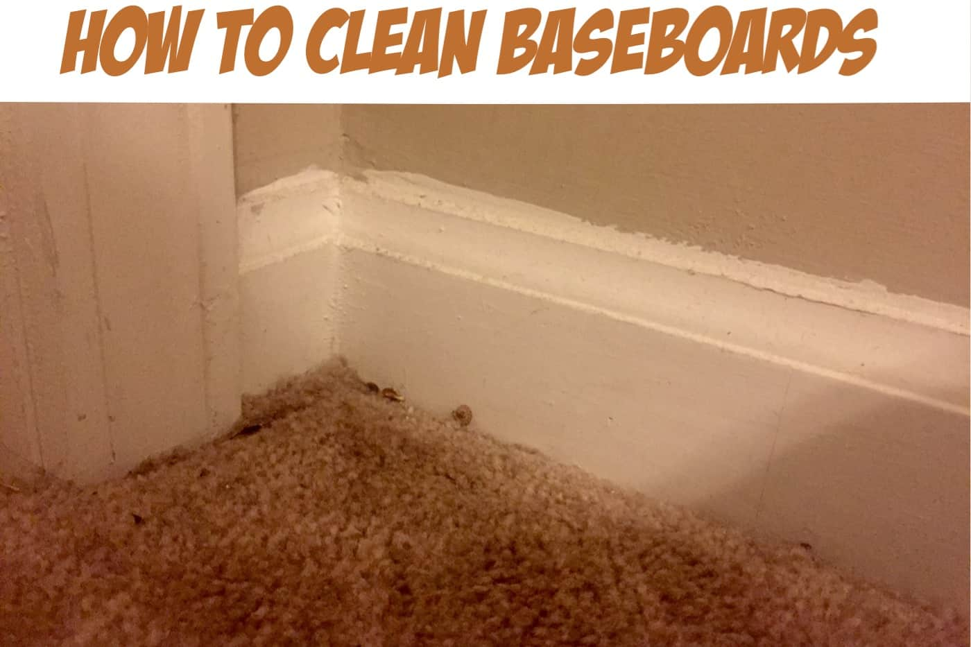 How To Clean Baseboards Without Breaking Your Back